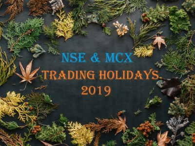 Trading Holidays for the year 2019 NSE and MCX