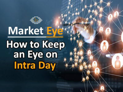 How to Keep an Eye on Intra Day