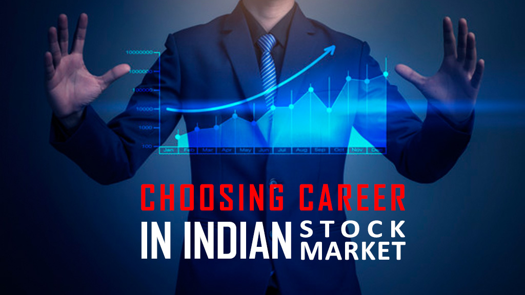 Choosing Career in Indian Stock Market