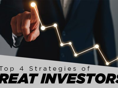 Top 4 Strategies of Great Investors