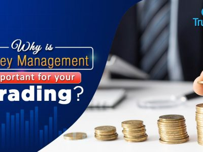 Why is money management important for your trading?