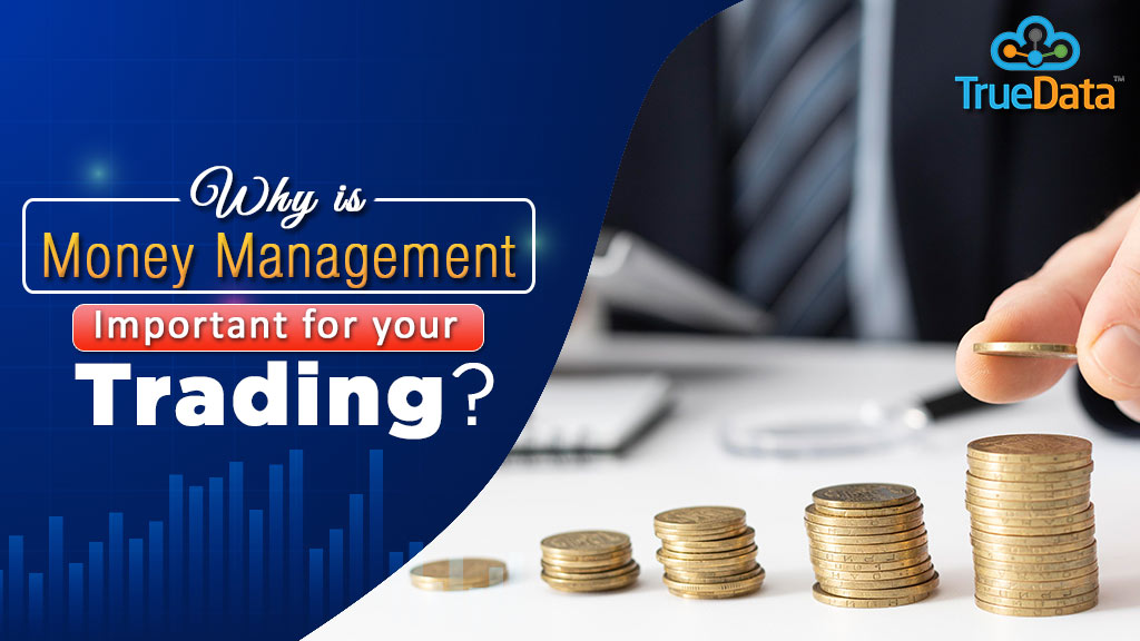 Why-is-money-management-important-for-your-trading