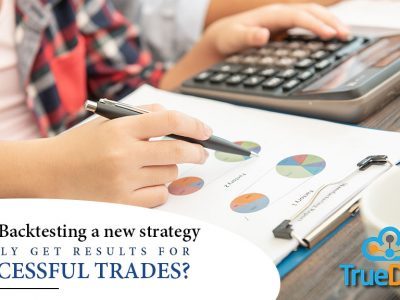 Does Backtesting a new strategy really get results for successful trades?